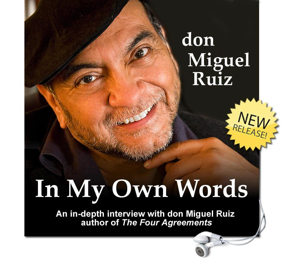 In My Own Words By Don Miguel Ruiz Audio Hierophant Publishing